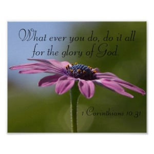flower do all to the glory of god