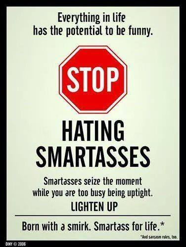 hating smartasses