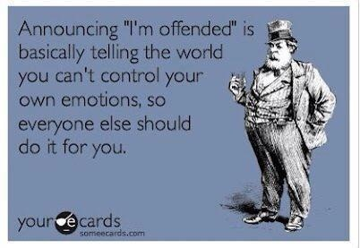 announcing i'm offended