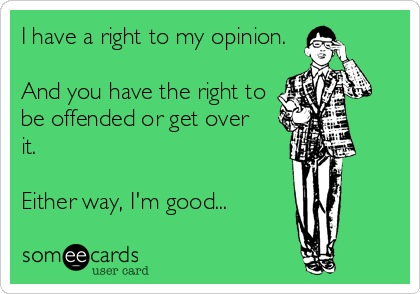 opinion offend